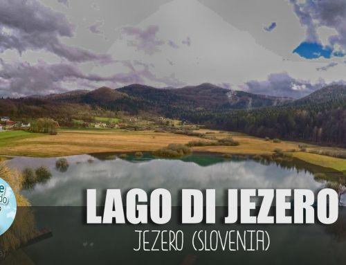 Lago Jezero pri Podpeči – Jezero Preserje (Slovenia)