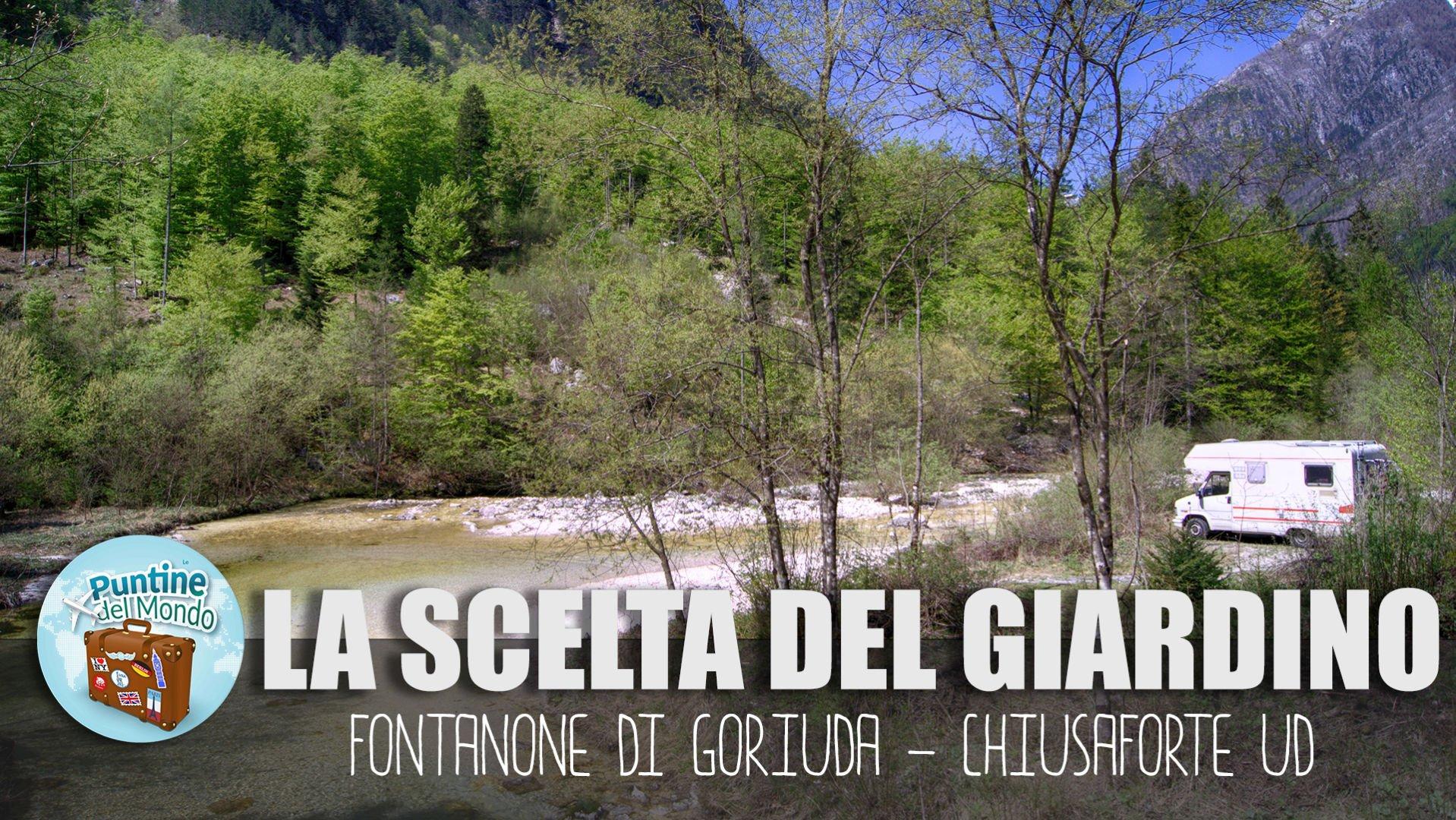 La scelta del giardino - Fontanone di Goriuda a Chiusaforte UD