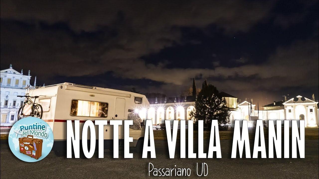 Villa Manin a Passariano UD (Friuli Venezia Giulia) in Camper