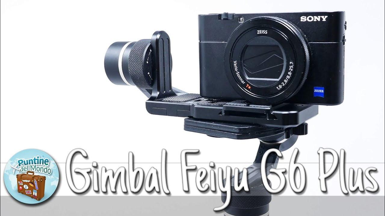 Stabilizzatore Feiyu G6 Plus Gimbal recensione prova