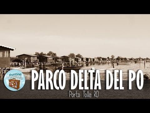 Copertina Parco Delta del Po a Porto Rolle RO in camper by Le Puntine del Mondo